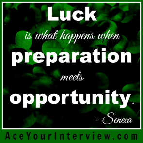 36 Seneca Quote Victoria LoCascio Ace Your Interview Job LinkedIn Profile Luck is what happens when preparation meets opportunity