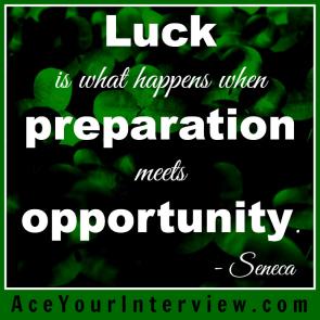36 Seneca Quote Victoria LoCascio Ace Your Interview Job LinkedIn Profile Luck is what happens when preparation meets opportunity