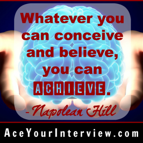 40 Napolean Hill Quote Victoria LoCascio Ace Your Interview Job LinkedIn Profile Whatever you can conceive and believe you can achieve