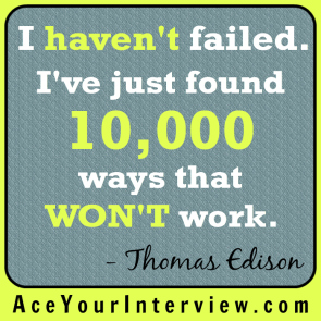 62 Thomas Edison Quote Victoria LoCascio Ace Your Interview Job LinkedIn Profile I haven't failed 10,000