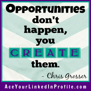 76 Victoria LoCascio Ace Your Interview Job LinkedIn Profile Quote Opportunities don't happen you create them