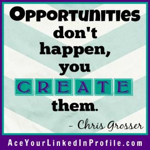 76 Victoria LoCascio Ace Your Interview Job LinkedIn Profile Quote Opportunities don't happen you create them