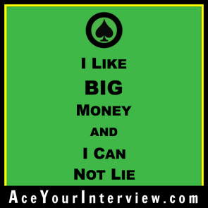 9 Victoria LoCascio Ace Your Interview Job LinkedIn Profile Quote I like big money and I can not lie