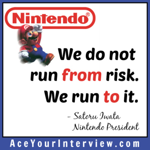 97 Satoru Iwata Nintendo Quote Victoria LoCascio The Aces Company Ace Your Job Interview LinkedIn Profile We do not run from risk We run to it