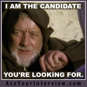 113 Star Wars Obi-Wan Kenobi Jedi Mind Trick Victoria LoCascio Ace Your Interview LinkedIn Profile The Aces Company