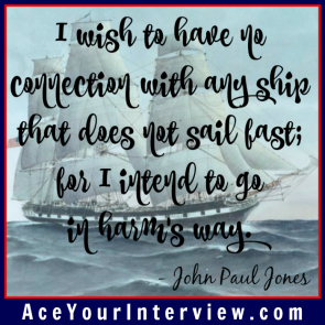 128 John Paul Jones Quote Victoria LoCascio Ace Your Interview LinkedIn Profile The Aces Company