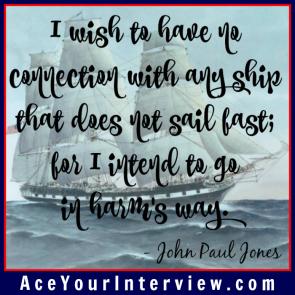 128 John Paul Jones Quote Victoria LoCascio Ace Your Interview LinkedIn Profile The Aces Company