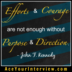 136 John F Kennedy Quote Victoria LoCascio Ace Your Interview LinkedIn Profile The Aces Company
