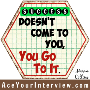 61a Victoria LoCascio Ace Your Interview Job LinkedIn Profile Success doesn't come to you Quote