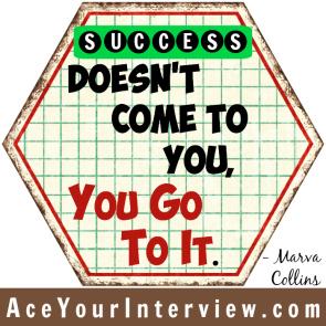 61a Victoria LoCascio Ace Your Interview Job LinkedIn Profile Success doesn't come to you Quote