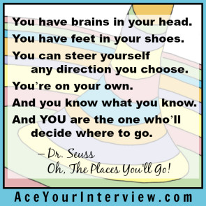 164 Dr Seuss Quote Victoria LoCascio Ace Your Interview