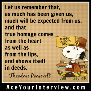 THANKSGIVING Theodore Roosevelt Quote Victoria LoCascio Ace Your Interview