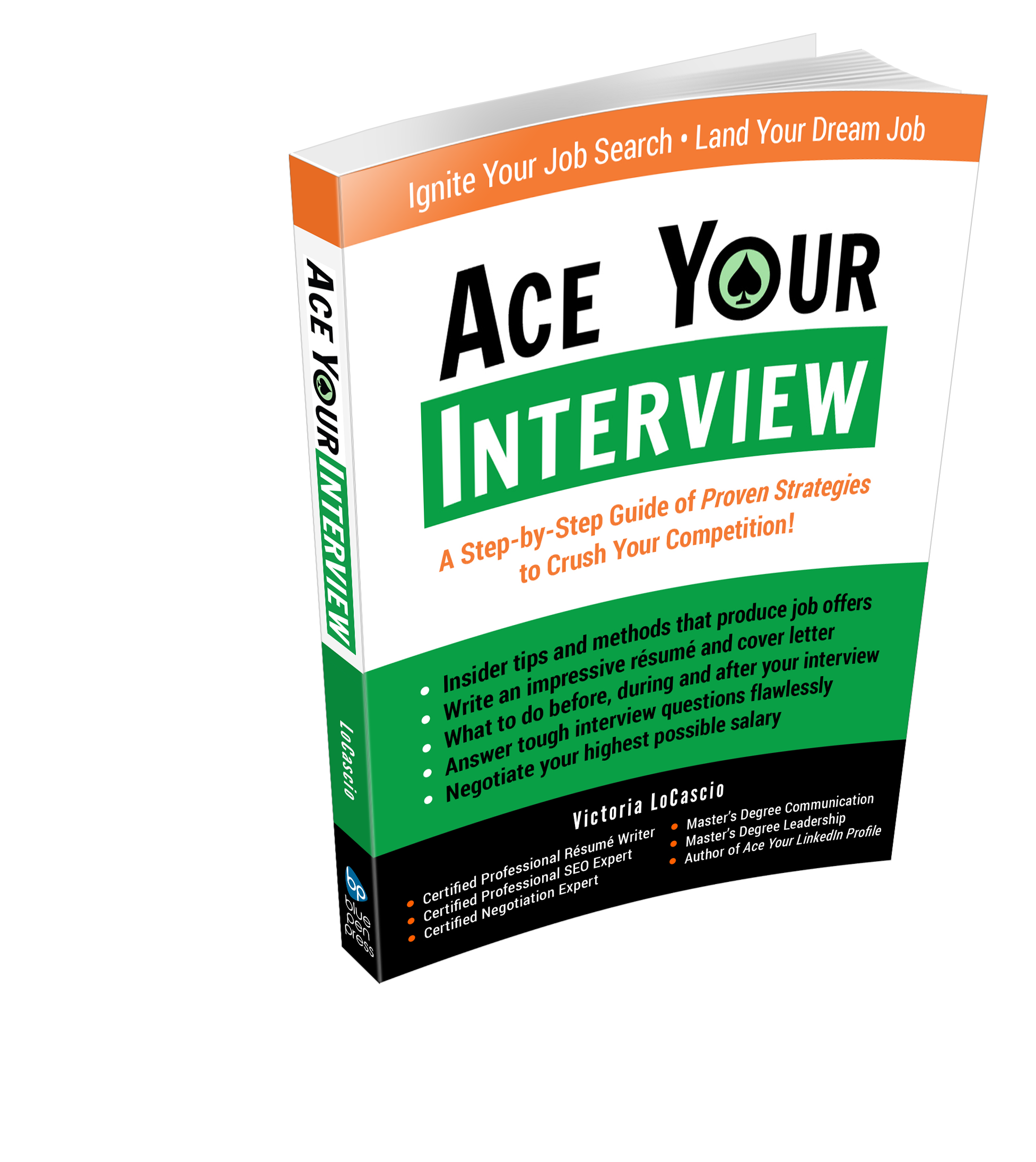 Ace Your Interview Book Victoria LoCascio The Aces Company