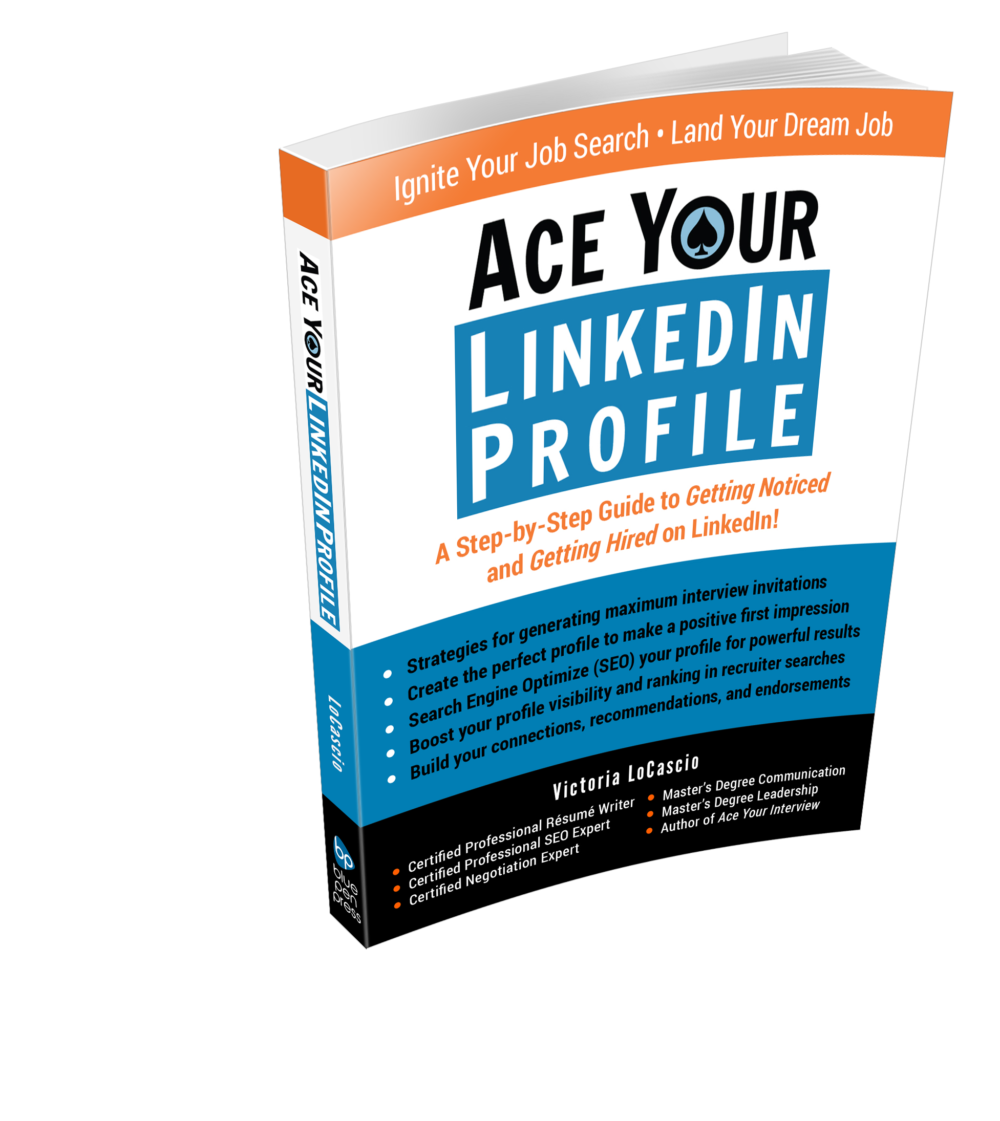 Ace Your LinkedIn Profile Book Victoria LoCascio The Aces Company