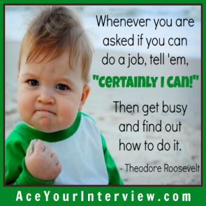 21a INTERVIEW Theodore Roosevelt Quote Victoria LoCascio Ace Your Interview Job LinkedIn Profile