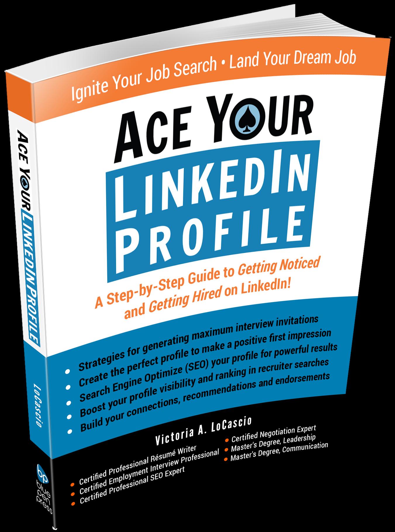 Ace Your LinkedIn Profile Book Victoria LoCascio